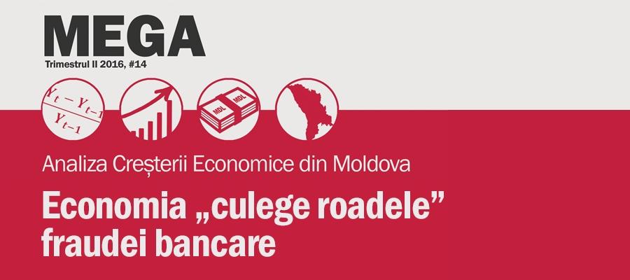 """MEGA XIV: Economia """"culege roadele"""" fraudei bancare (T2-2016)"""