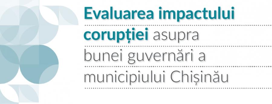 Expert-Grup: De unde vine și cât ne costă corupția în municipiul Chișinău?